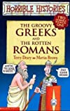 The Groovy Greeks AND the Rotten Romans (Horrible Histories Collections)