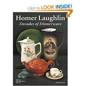 Homer Laughlin: Decades of Dinnerware, With Price Guide Bob Page, Dale Frederiksen and Dean Six