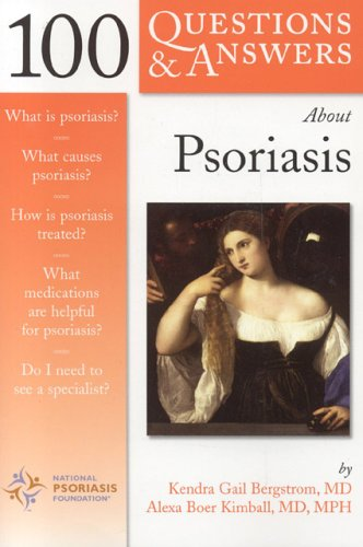 100 Questions  &  Answers About Psoriasis