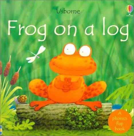 Frog on a Log (Phonics Board Books) PDF