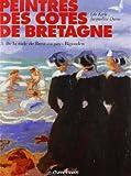 Peintres des côtes de Bretagne : Tome 3, de la rade de Brest au pays Bigouden