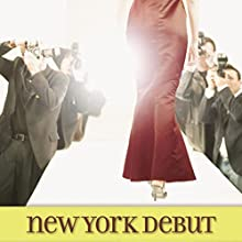 New York Debut: Carter House Girls, Book 6 Audiobook by Melody Carlson Narrated by Tavia Gilbert