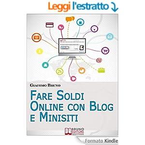 Fare Soldi Online con Blog e Minisiti (Crescita finanziaria)