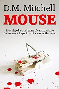 Mouse by D. M. Mitchell ebook deal