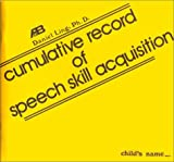 Cumulative Record of Speech Skill Acquisition