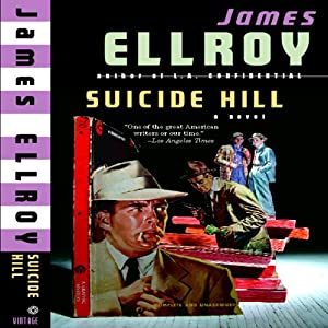 Suicide Hill | [James Ellroy]