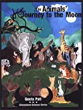 The Animals' Journey to the Moon