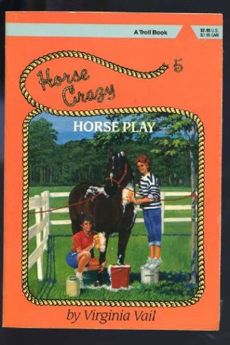 Image for Horse Play (Horse Crazy Series)