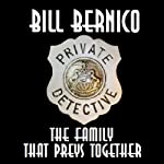 Cooper Collection 074: The Family That Preys Together (       UNABRIDGED) by Bill Bernico Narrated by Darren Scott