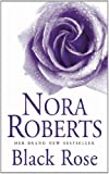 Black Rose: In the Garden Trilogy: Book 2 (In the Garden Trilogy 2)