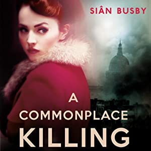 A Commonplace Killing | [Sian Busby]