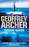 Geoffrey Archer Shadow Hunter