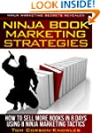 Ninja Book Marketing Strategies: How...