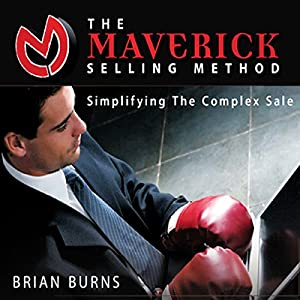 The Maverick Selling Method Audiobook