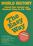 World History the Easy Way Volume One (Easy Way Series)