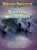 Surfing Hollow Days
