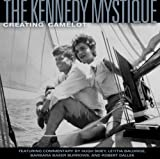The Kennedy Mystique: Creating Camelot (0792253086) by Goodman, Jon