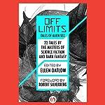 Off Limits: Tales of Alien Sex | Ellen Datlow - editor