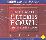Eoin Colfer Artemis Fowl: The Eternity Code (BBC Cover to Cover)