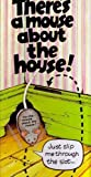There's a Mouse about the House by Fowler, Richard (1988)