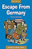 img - for Escape from Germany: A Tale of Wartime Refugees (Sparks) book / textbook / text book