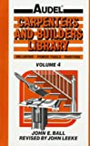 img - for Audel Carpenters and Builders Library, Vol. 4: Millwork, Power Tools, Painting book / textbook / text book