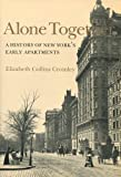Alone Together: A History of New Yorks Early Apartments