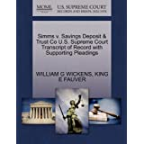 Simms v. Savings Deposit & Trust Co U.S. Supreme Court Transcript of Record with Supporting Pleadings