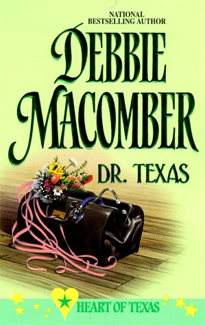 Image for Dr Texas (Heart Of Texas) (Harlequin Promo , No 4)