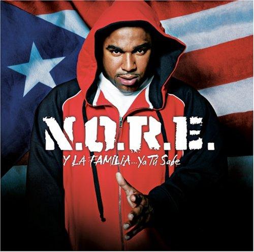 N.o.r.e. - Nore Y La Familia: Ya Tu Sabe - Zortam Music