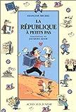 République à petits pas (La)