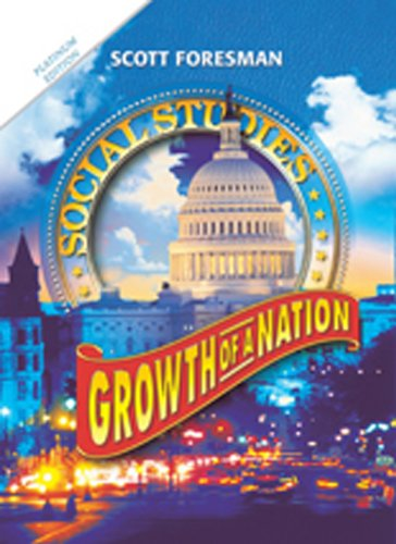 SOCIAL STUDIES 2011 STUDENT EDITION (HARDCOVER) GROWTH OF A NATION