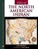 Atlas of the North American Indian, Revised Edition (0816039747) by Carl Waldman