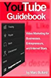 YouTube Guidebook: Video Marketing for Businesses,...