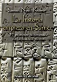La historia empieza en Sumer / The story begins in Sumer (Spanish Edition) (8420679690) by Kramer, Samuel Noah