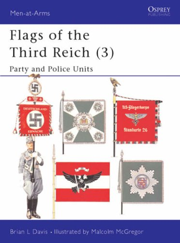 Flags of the Third Reich: Party and Police v. 3 (Men-at-arms)