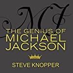 MJ: The Genius of Michael Jackson | Steve Knopper