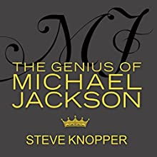 MJ: The Genius of Michael Jackson (       UNABRIDGED) by Steve Knopper Narrated by Eric Michael Summerer