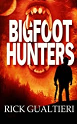 Bigfoot Hunters (Volume 1)