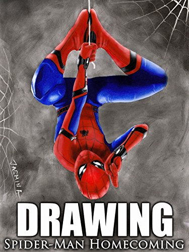 Watch 'Drawing Spider-Man Homecoming' on Amazon Prime ...