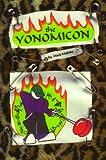 The Yonomicon; An Enlightened Tome of Yo-yo Tricks