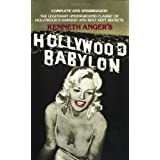 Hollywood Babylon: The Legendary Underground Classic of Hollywood's Darkest and Best Kept Secrets ~ Kathleen Anger