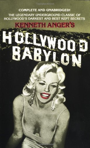 Hollywood Babylon: The Legendary Underground Classic of Hollywood's Darkest and Best Kept Secrets (Underground Classics compare prices)