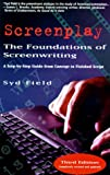 Screenplay: The Foundations of Screenwriting (156731239X) by Syd Field