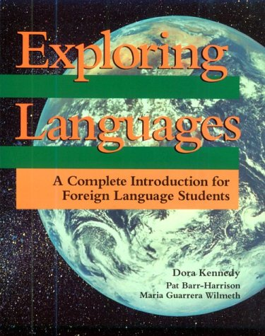 Exploring Languages: A Complete Introduction for Foreign Language Students