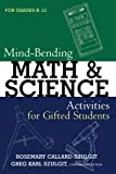 img - for Mind-Bending Math and Science Activities for Gifted Students (For Grades K-12) book / textbook / text book