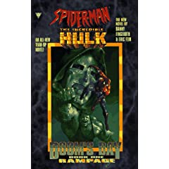 Spiderman and the Incredible Hulk: Rampage (Doom's Day, Book One) by Danny Fingeroth and Eric Fein
