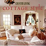 "Country Living Cottage Stylevon ""Marie Proeller Hueston"""