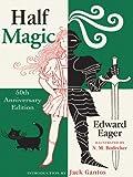 The Literacy Bridge - Large Print - Half Magic: 50th Anniversary Edition (0786279419) by Edward Eager