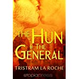 The Hun and the Generalby Tristram La Roche